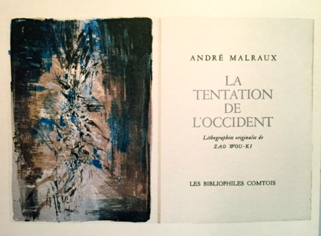 La Tentation de l'Occident André Malraux, Lithographies originales Zao Wou ki, 1962