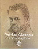 """Yvon Lambert Bookshop """"Patrice Chéreau, un musée imaginaire"""""""