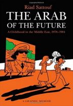 The Arab of the Future: A Graphic Memoir Paperback – October 20,