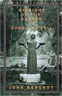 Midnight in the Garden of Good and Evil by John Berendt Published by Random House