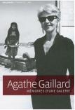 Agathe Gaillard - Mémoires d'une galerie Gallimard