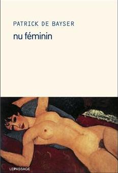 """Nu Féminin"" Edition Le Passage"