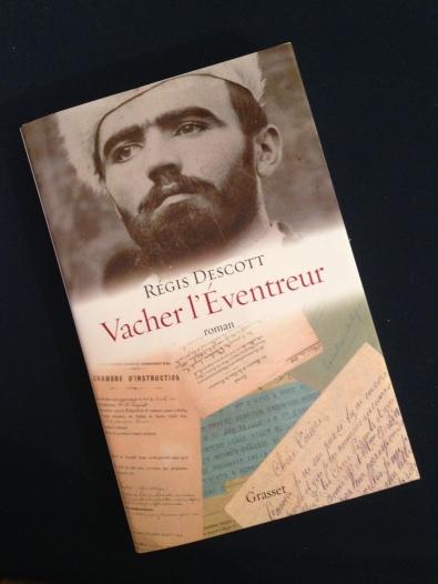 """Régis Descott """"Vacher l'Eventreur"""" Grasset"""