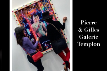 Pierre et Gilles Galerie Templon